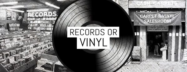 Records or Vinyl
