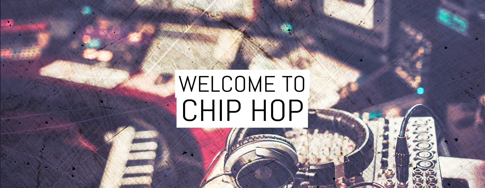 Chip Hop – The new genre