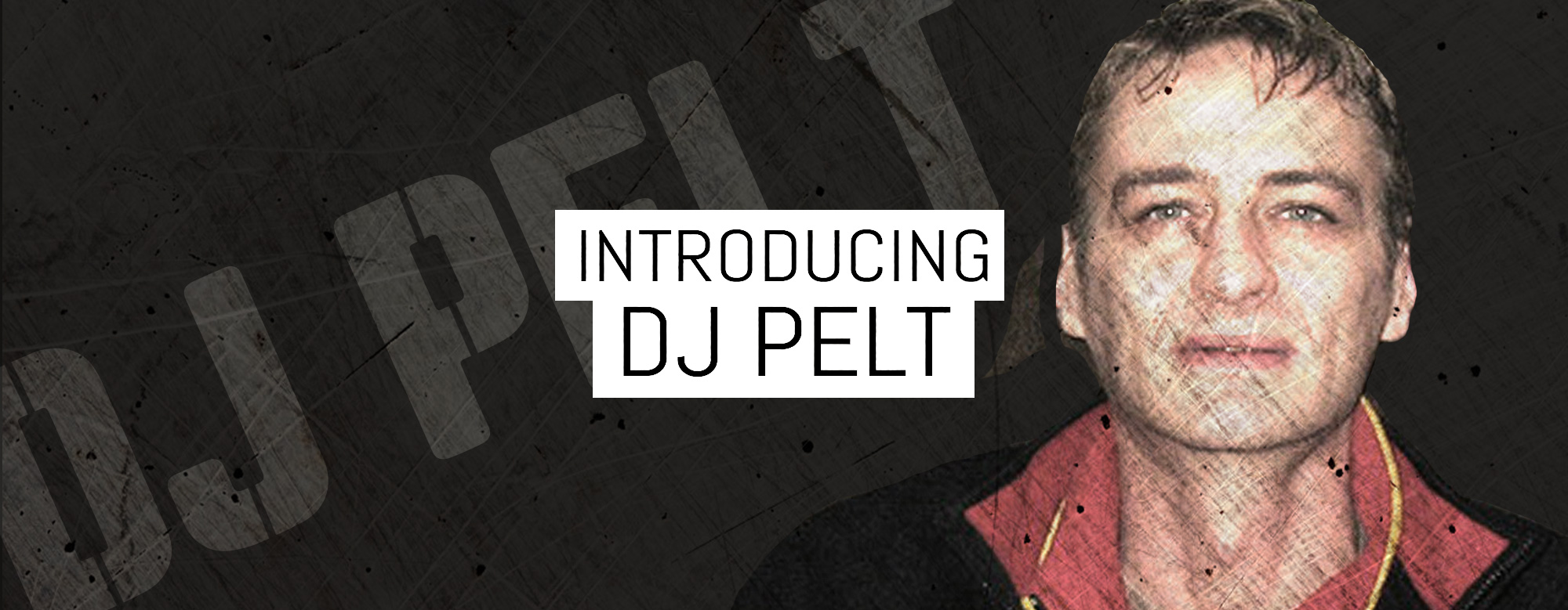 Introducing DJ Pelt