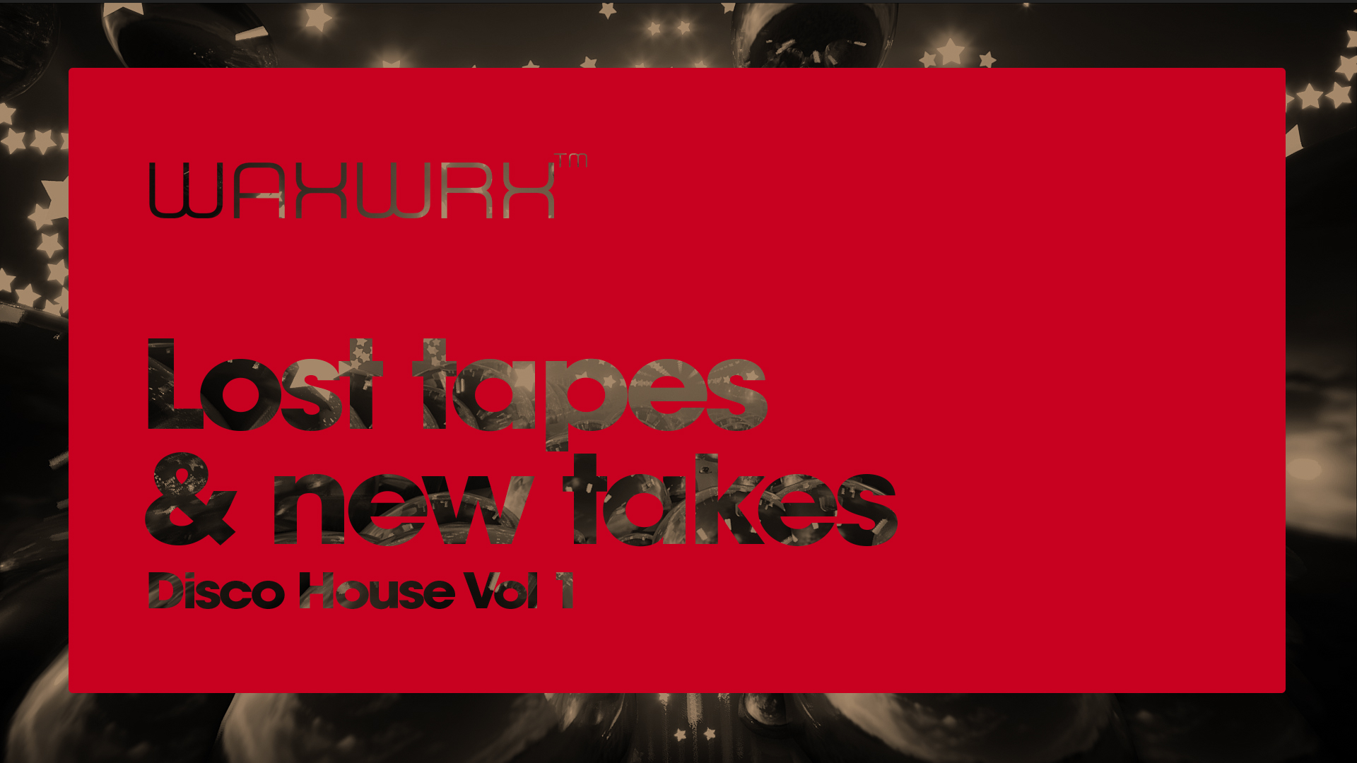 Lost tapes & new takes series – Disco House Vol1