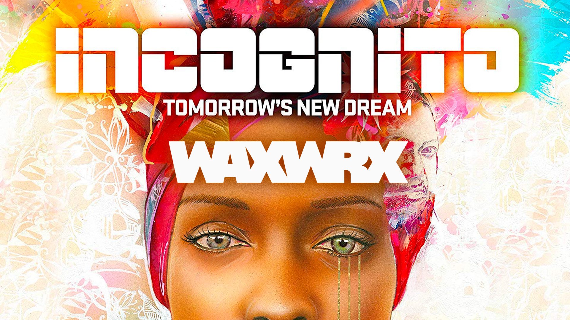 Incognito – Tomorrow's New Dream