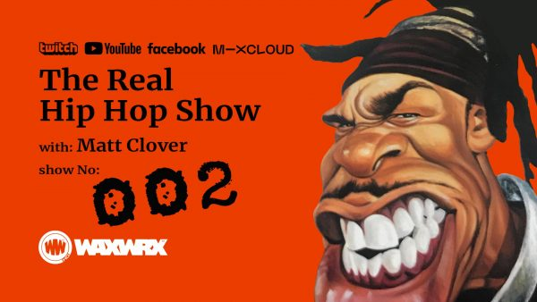 The Real Hip Hop Show 002